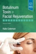 Botulinum Toxin in Facial Rejuvenation, 2/e