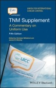 TNM Supplement: A Commentary on Uniform Use, 5/e
