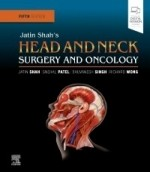 Jatin Shah's Head and Neck Surgery and Oncology, 5/e