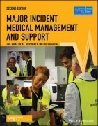 Major Incident Medical Management and Support: The Practical Approach in the Hospital, 2/e