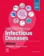 Diagnostic Pathology: Infectious Diseases, 2/e