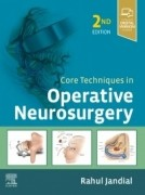Core Techniques in Operative Neurosurgery,2/e