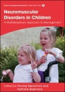 Management of Neuromuscular Disorders in Children