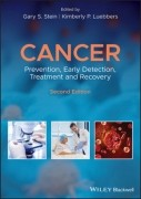Cancer: Prevention, Early Detection, Treatment and Recovery, 2/e