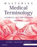 Mastering Medical Terminology, 2/e