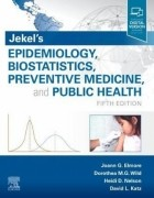 Jekel's Epidemiology, Biostatistics, Preventive Medicine, and Public Health, 5/e