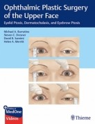 Ophthalmic Plastic Surgery of the Upper Face