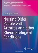 Nursing Older People with Arthritis and other Rheumatological Conditions