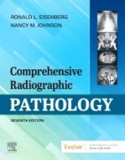 Comprehensive Radiographic Pathology, 7th Edition