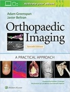 Orthopaedic Imaging: A Practical Approach 7e