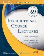 Instructional Course Lectures (ICL), Volume 69: Print + Ebook with Multimedia