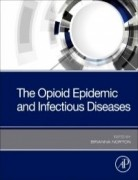 The Opioid Epidemic and Infectious Diseases