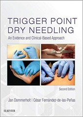 Trigger Point Dry Needling: An Evidence and Clinical-Based Approach, 2/e