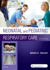 Neonatal and Pediatric Respiratory Care, 5/e