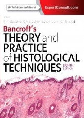 Bancroft's Theory and Practice of Histological Techniques, 8/e
