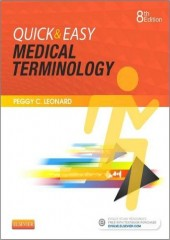 Quick & Easy Medical Terminology , 8/e