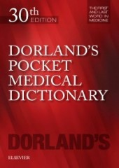 Dorland's Pocket Medical Dictionary, 30/e