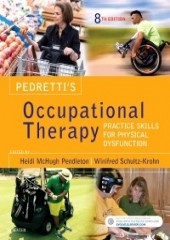 Pedretti's Occupational Therapy, 8/e