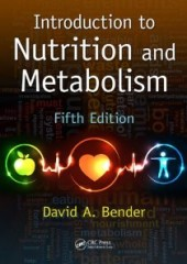 Introduction to Nutrition and Metabolism, 5/e