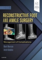 Reconstructive Foot and Ankle Surgery: Management of Complications, 3/e