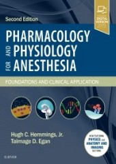Pharmacology and Physiology for Anesthesia, 2/e