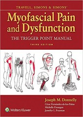 Travell, Simons & Simons' Myofascial Pain and Dysfunction: The Trigger Point Manual, 3e