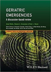 Geriatric Emergencies: A Discussion-based Review