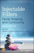 Injectable Fillers - Facial Shaping And Contouring 2E