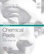 Procedures in Cosmetic Dermatology Series: Chemical Peels, 3rd Edition