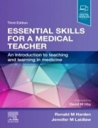 Essential Skills for a Medical Teacher, 3rd Edition