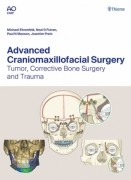 Advanced Craniomaxillofacial Surgery: Tumor, Corrective Bone Surgery, and Trauma