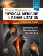 Clinical Diagnosis in Physical Medicine & Rehabilitation, 1st Edition