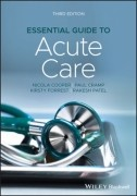 Essential Guide To Acute Care, 3Rd Edition
