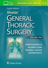 Shields' General Thoracic Surgery, 8/e