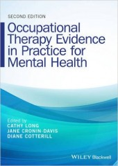 Occupational Therapy Evidence in Practice for Mental Health, 2/e